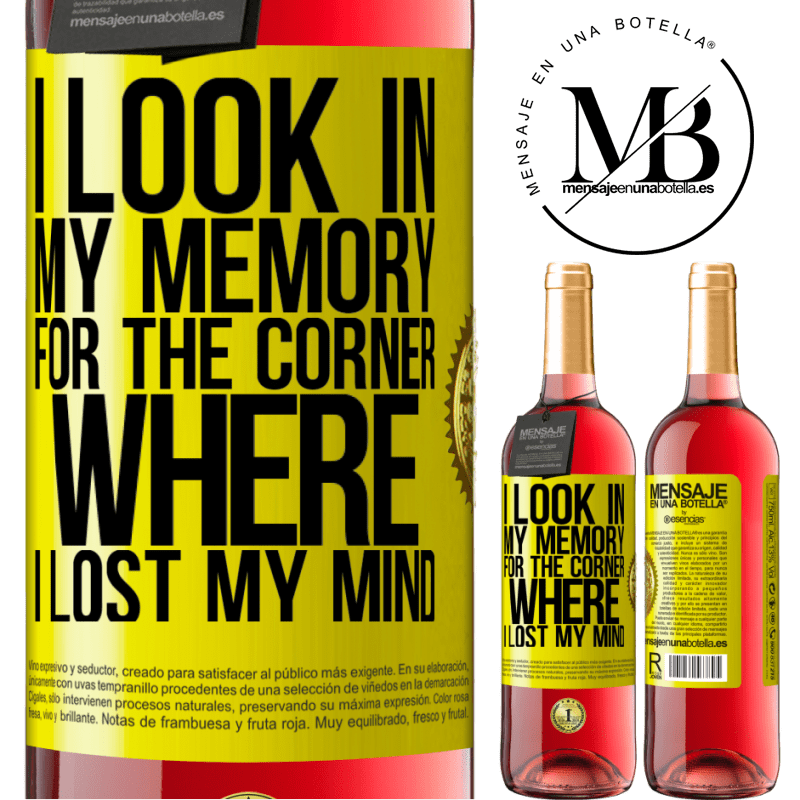 24,95 € Free Shipping   Rosé Wine ROSÉ Edition I look in my memory for the corner where I lost my mind Yellow Label. Customizable label Young wine Harvest 2020 Tempranillo