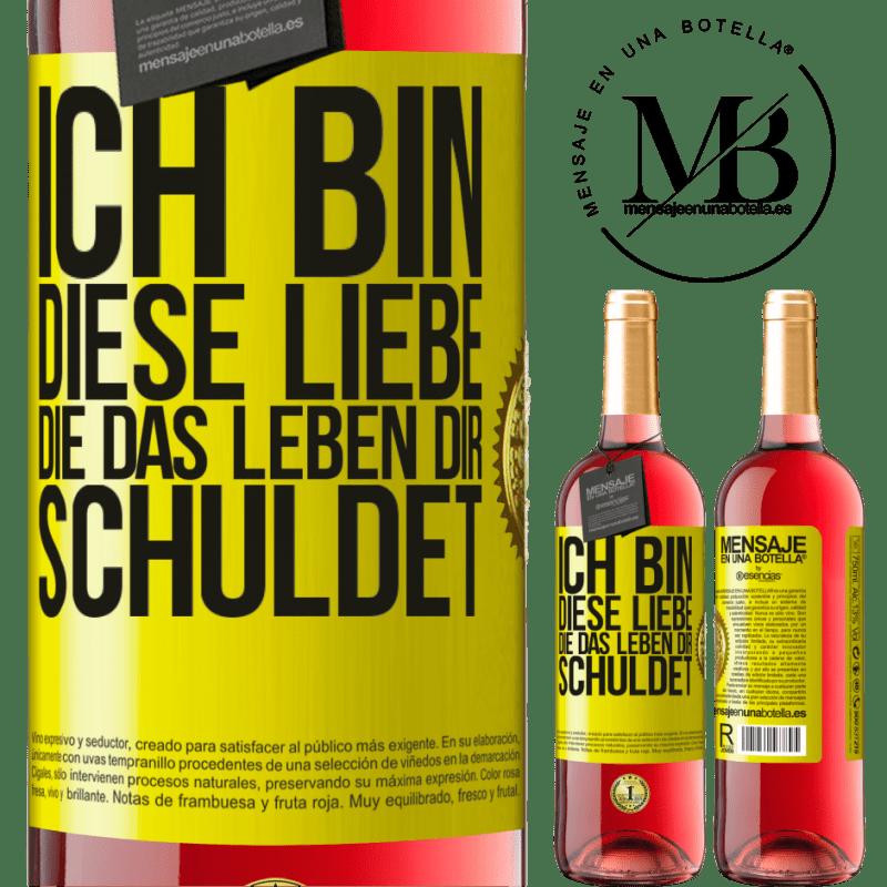 24,95 € Kostenloser Versand | Roséwein ROSÉ Ausgabe Ich bin diese Liebe, die das Leben dir schuldet Gelbes Etikett. Anpassbares Etikett Junger Wein Ernte 2020 Tempranillo