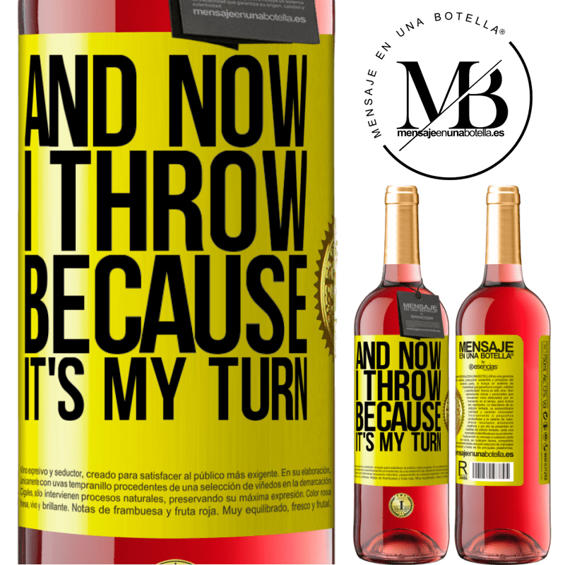 24,95 € Free Shipping   Rosé Wine ROSÉ Edition And now I throw because it's my turn Yellow Label. Customizable label Young wine Harvest 2020 Tempranillo