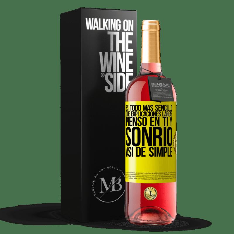 24,95 € Envoi gratuit | Vin rosé Édition ROSÉ C'est plus simple que de longues explications. Je pense à toi et souris. C'est aussi simple que ça Étiquette Jaune. Étiquette personnalisable Vin jeune Récolte 2020 Tempranillo