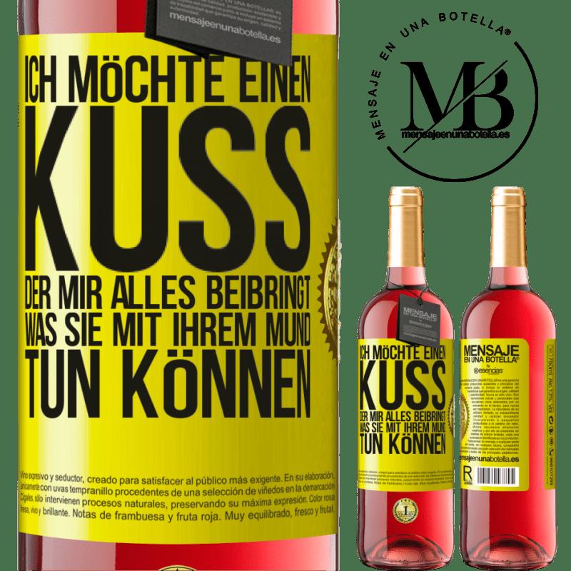 24,95 € Kostenloser Versand   Roséwein ROSÉ Ausgabe Ich möchte einen Kuss, der mir alles beibringt, was Sie mit Ihrem Mund tun können Gelbes Etikett. Anpassbares Etikett Junger Wein Ernte 2020 Tempranillo