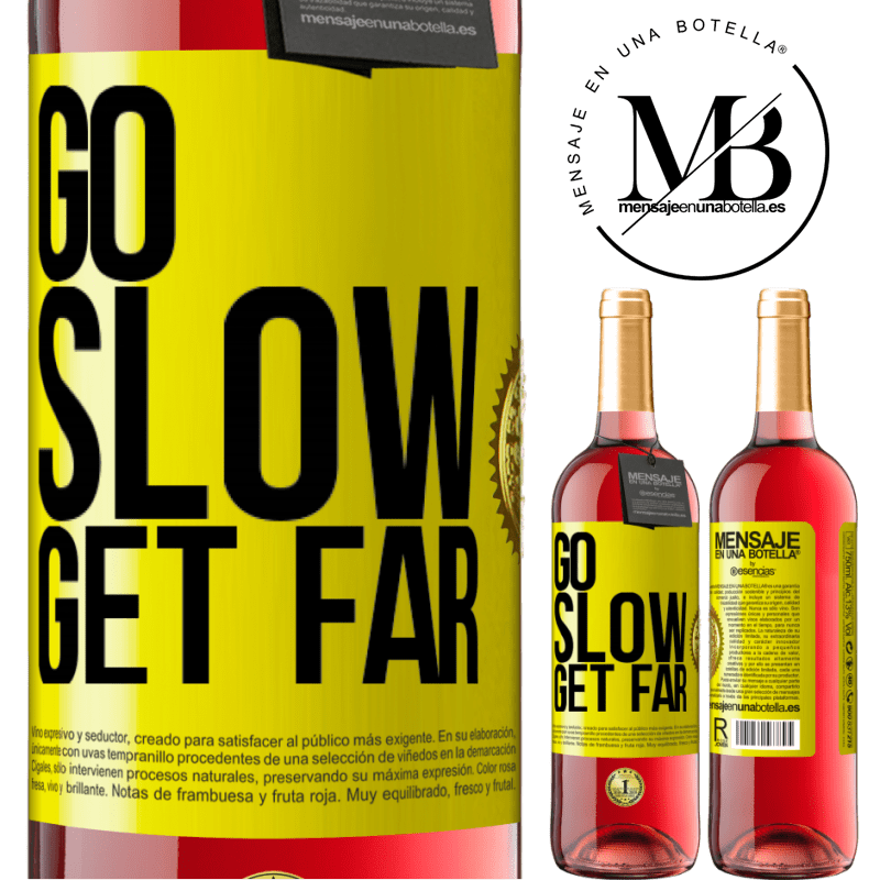 24,95 € Free Shipping | Rosé Wine ROSÉ Edition Go slow. Get far Yellow Label. Customizable label Young wine Harvest 2020 Tempranillo