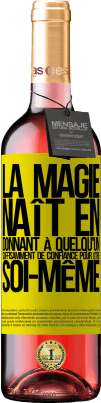 24,95 € Envoi gratuit   Vin rosé Édition ROSÉ La magie naît en donnant à quelqu'un suffisamment de confiance pour être soi-même Étiquette Jaune. Étiquette personnalisable Vin jeune Récolte 2020 Tempranillo