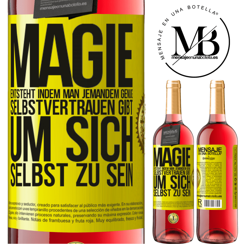 24,95 € Kostenloser Versand   Roséwein ROSÉ Ausgabe Magie entsteht, indem man jemandem genug Selbstvertrauen gibt, um sich selbst zu sein Gelbes Etikett. Anpassbares Etikett Junger Wein Ernte 2020 Tempranillo