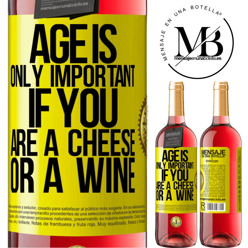 24,95 € Free Shipping | Rosé Wine ROSÉ Edition Age is only important if you are a cheese or a wine Yellow Label. Customizable label Young wine Harvest 2020 Tempranillo