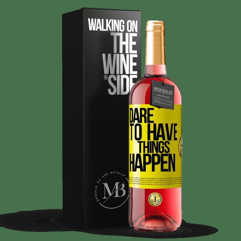 24,95 € Envoi gratuit   Vin rosé Édition ROSÉ Dare to have things happen Étiquette Jaune. Étiquette personnalisable Vin jeune Récolte 2020 Tempranillo