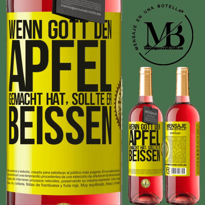 24,95 € Kostenloser Versand | Roséwein ROSÉ Ausgabe Wenn Gott den Apfel gemacht hat, sollte er beißen Gelbes Etikett. Anpassbares Etikett Junger Wein Ernte 2020 Tempranillo