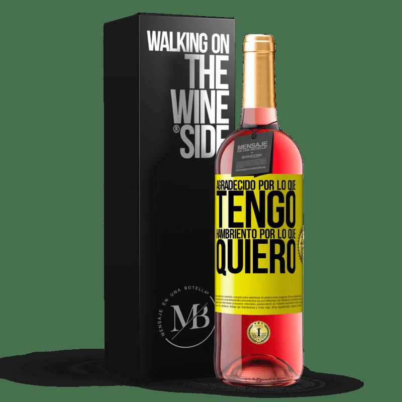 24,95 € Envoi gratuit | Vin rosé Édition ROSÉ Reconnaissant ce que j'ai, faim de ce que je veux Étiquette Jaune. Étiquette personnalisable Vin jeune Récolte 2020 Tempranillo