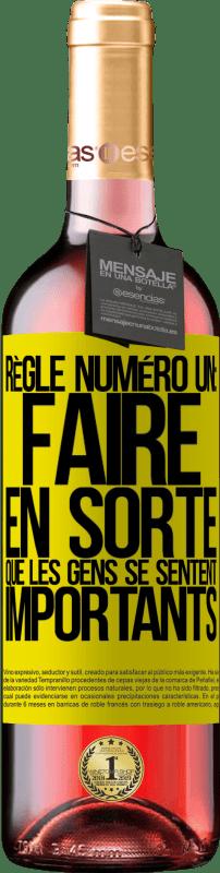 24,95 € Envoi gratuit | Vin rosé Édition ROSÉ Règle numéro un: faire en sorte que les gens se sentent importants Étiquette Jaune. Étiquette personnalisable Vin jeune Récolte 2020 Tempranillo