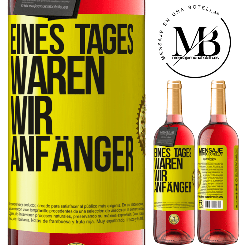 24,95 € Kostenloser Versand   Roséwein ROSÉ Ausgabe Eines Tages waren wir Anfänger Gelbes Etikett. Anpassbares Etikett Junger Wein Ernte 2020 Tempranillo