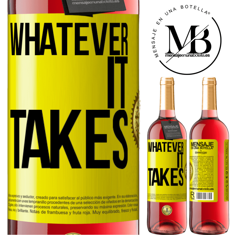 24,95 € Free Shipping | Rosé Wine ROSÉ Edition Whatever it takes Yellow Label. Customizable label Young wine Harvest 2020 Tempranillo