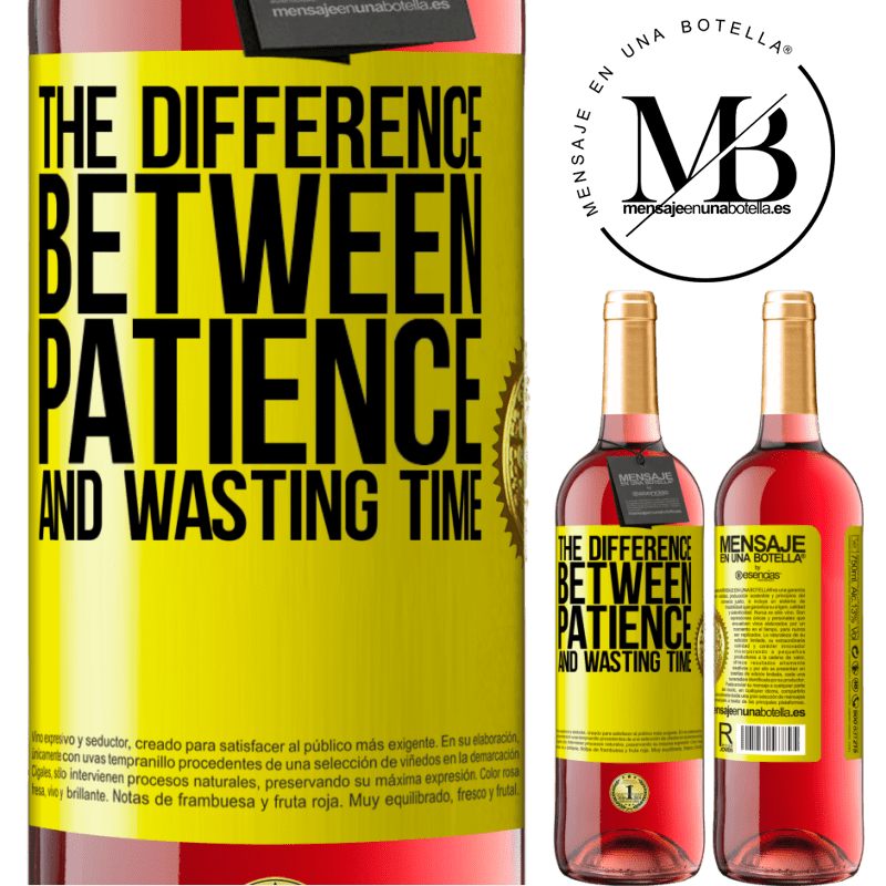 24,95 € Free Shipping   Rosé Wine ROSÉ Edition The difference between patience and wasting time Yellow Label. Customizable label Young wine Harvest 2020 Tempranillo