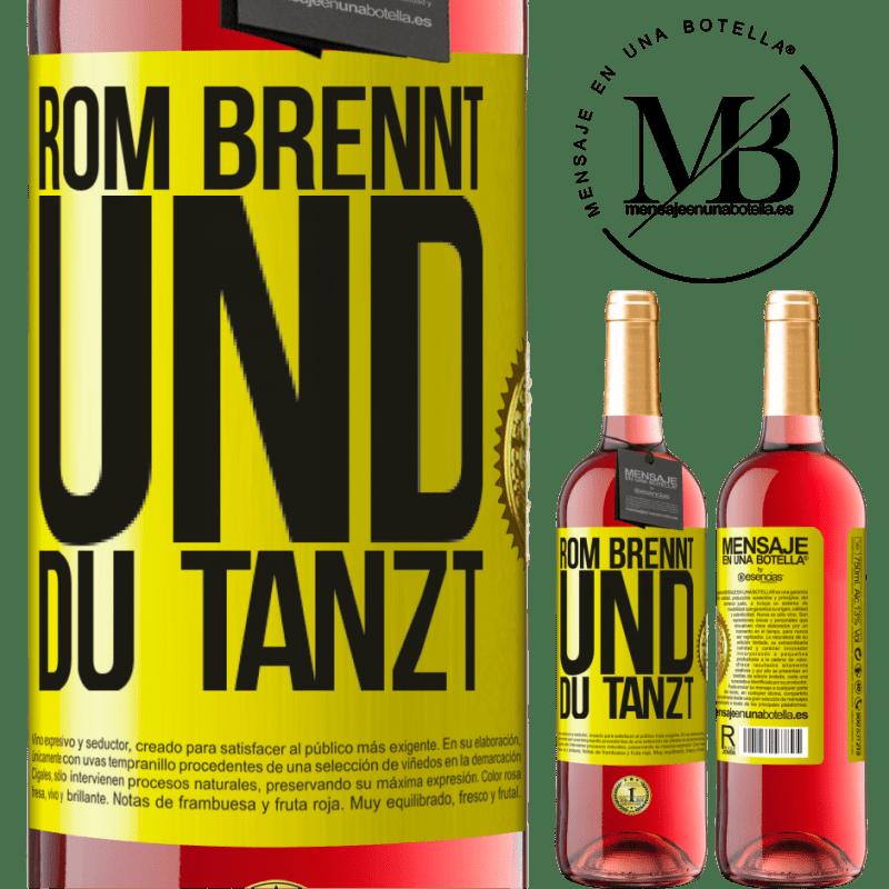 24,95 € Kostenloser Versand | Roséwein ROSÉ Ausgabe Rom brennt und du tanzt Gelbes Etikett. Anpassbares Etikett Junger Wein Ernte 2020 Tempranillo