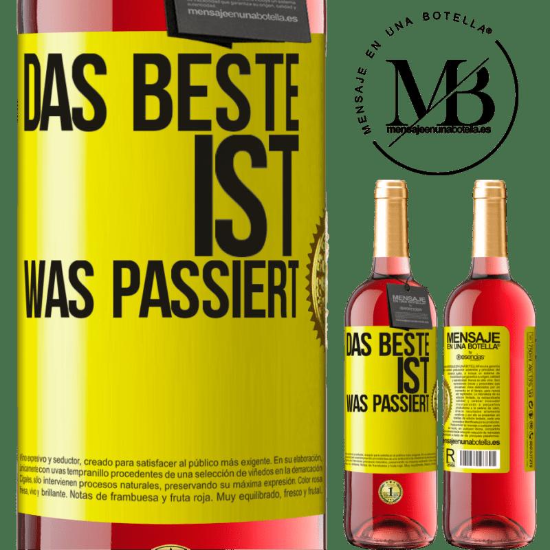 24,95 € Kostenloser Versand | Roséwein ROSÉ Ausgabe Das Beste ist was passiert Gelbes Etikett. Anpassbares Etikett Junger Wein Ernte 2020 Tempranillo