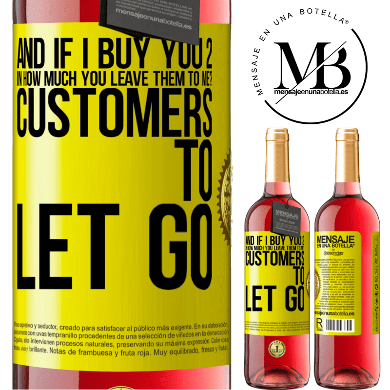 24,95 € Free Shipping   Rosé Wine ROSÉ Edition and if I buy you 2 in how much you leave them to me? Customers to let go Yellow Label. Customizable label Young wine Harvest 2020 Tempranillo