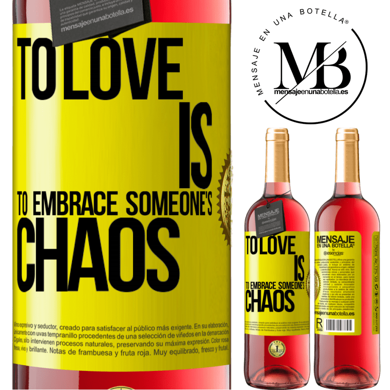 24,95 € Free Shipping   Rosé Wine ROSÉ Edition To love is to embrace someone's chaos Yellow Label. Customizable label Young wine Harvest 2020 Tempranillo