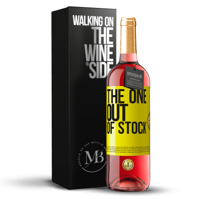 «The one out of stock» Édition ROSÉ