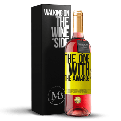 «The one with the awards» Édition ROSÉ