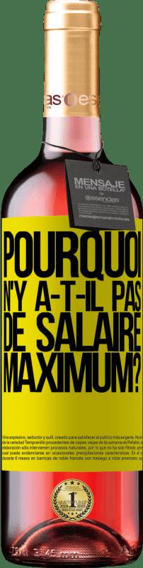 24,95 € Envoi gratuit | Vin rosé Édition ROSÉ pourquoi n'y a-t-il pas de salaire maximum? Étiquette Jaune. Étiquette personnalisable Vin jeune Récolte 2020 Tempranillo