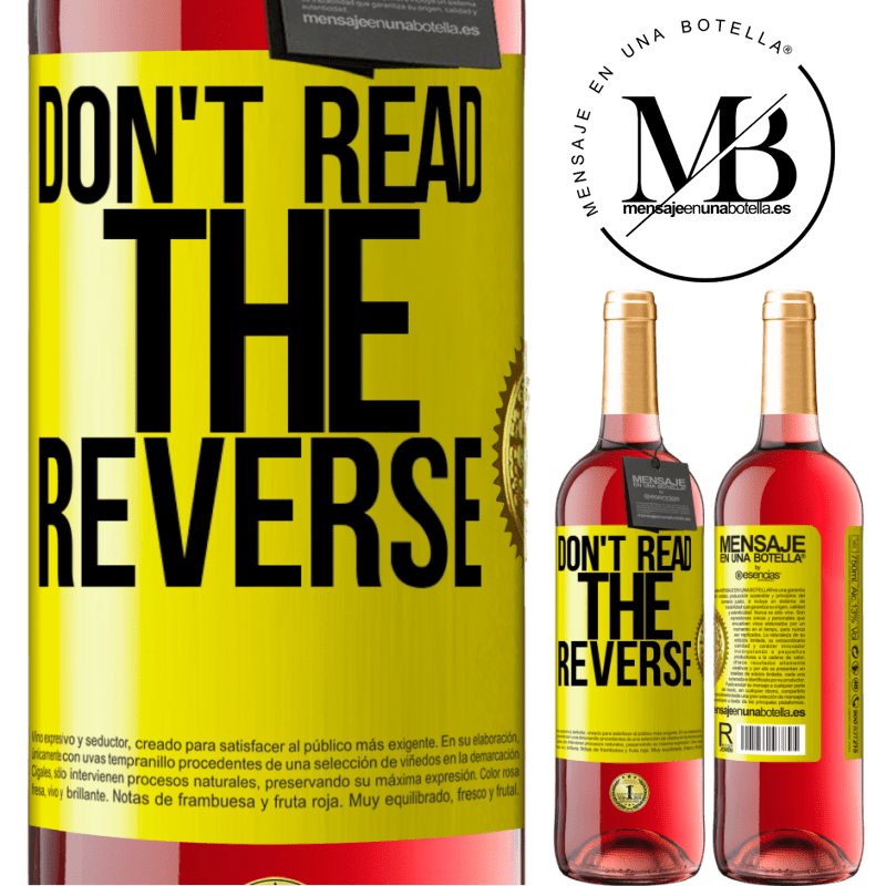 24,95 € Free Shipping | Rosé Wine ROSÉ Edition Don't read the reverse Yellow Label. Customizable label Young wine Harvest 2020 Tempranillo