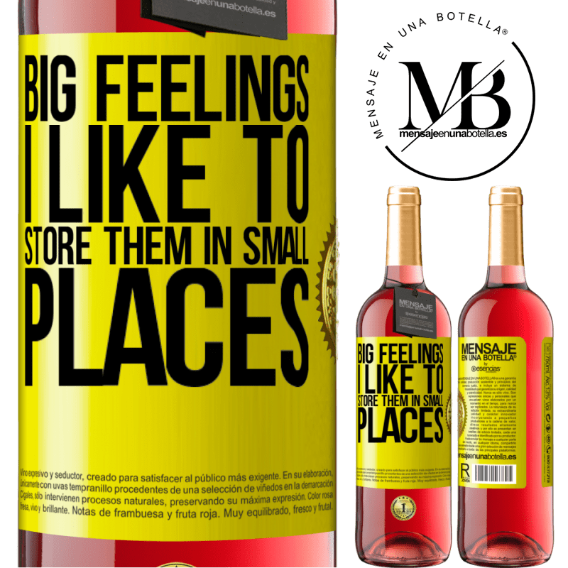 24,95 € Free Shipping | Rosé Wine ROSÉ Edition Big feelings I like to store them in small places Yellow Label. Customizable label Young wine Harvest 2020 Tempranillo