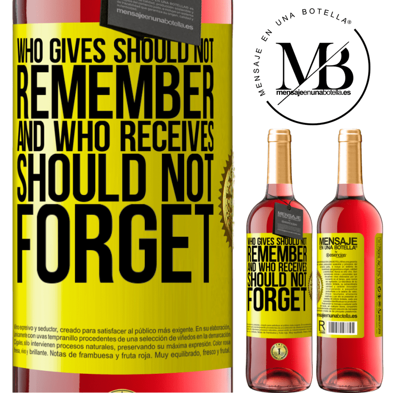 24,95 € Free Shipping | Rosé Wine ROSÉ Edition Who gives should not remember, and who receives, should not forget Yellow Label. Customizable label Young wine Harvest 2020 Tempranillo