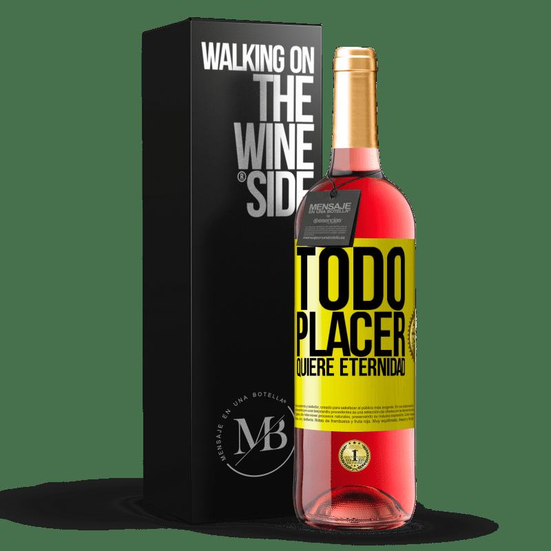 24,95 € Envoi gratuit | Vin rosé Édition ROSÉ Chaque plaisir veut l'éternité Étiquette Jaune. Étiquette personnalisable Vin jeune Récolte 2020 Tempranillo