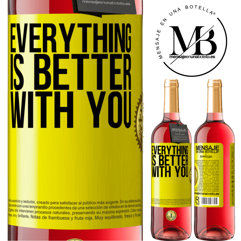 24,95 € Free Shipping | Rosé Wine ROSÉ Edition Everything is better with you Yellow Label. Customizable label Young wine Harvest 2020 Tempranillo