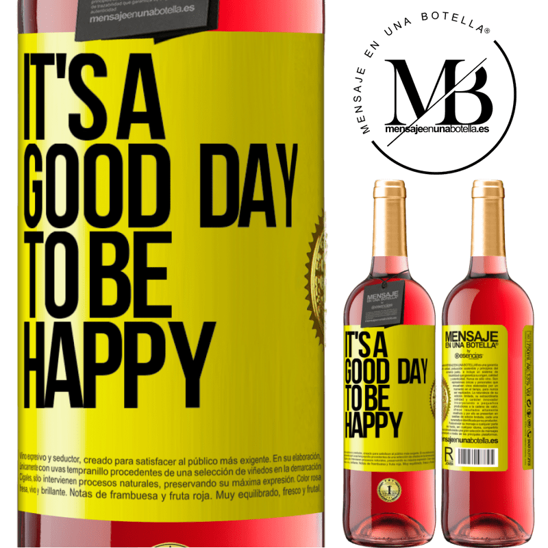 24,95 € Free Shipping | Rosé Wine ROSÉ Edition It's a good day to be happy Yellow Label. Customizable label Young wine Harvest 2020 Tempranillo