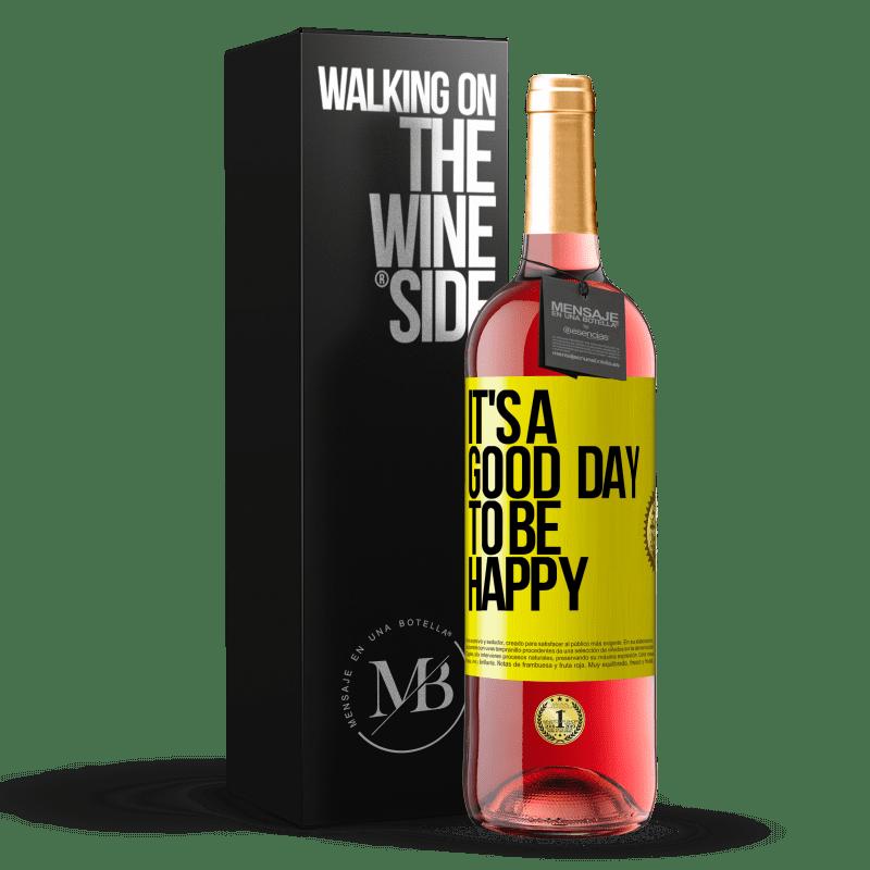 24,95 € Envoi gratuit   Vin rosé Édition ROSÉ It's a good day to be happy Étiquette Jaune. Étiquette personnalisable Vin jeune Récolte 2020 Tempranillo