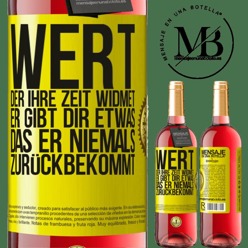 24,95 € Kostenloser Versand | Roséwein ROSÉ Ausgabe Wert, der Ihre Zeit widmet. Er gibt dir etwas, das er niemals zurückbekommt Gelbes Etikett. Anpassbares Etikett Junger Wein Ernte 2020 Tempranillo