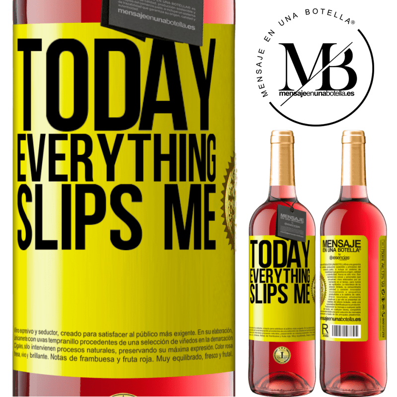24,95 € Free Shipping   Rosé Wine ROSÉ Edition Today everything slips me Yellow Label. Customizable label Young wine Harvest 2020 Tempranillo