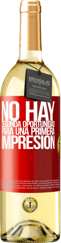 24,95 € Envío gratis | Vino Blanco Edición WHITE No hay una segunda oportunidad para una primera impresión Etiqueta Roja. Etiqueta personalizable Vino joven Cosecha 2020 Verdejo