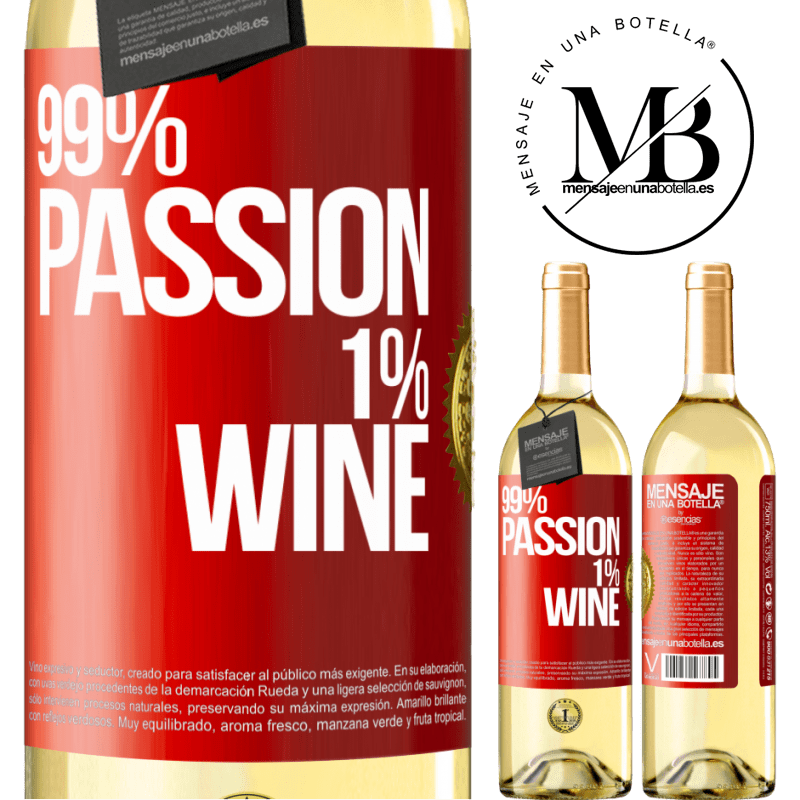 24,95 € Free Shipping   White Wine WHITE Edition 99% passion, 1% wine Red Label. Customizable label Young wine Harvest 2020 Verdejo