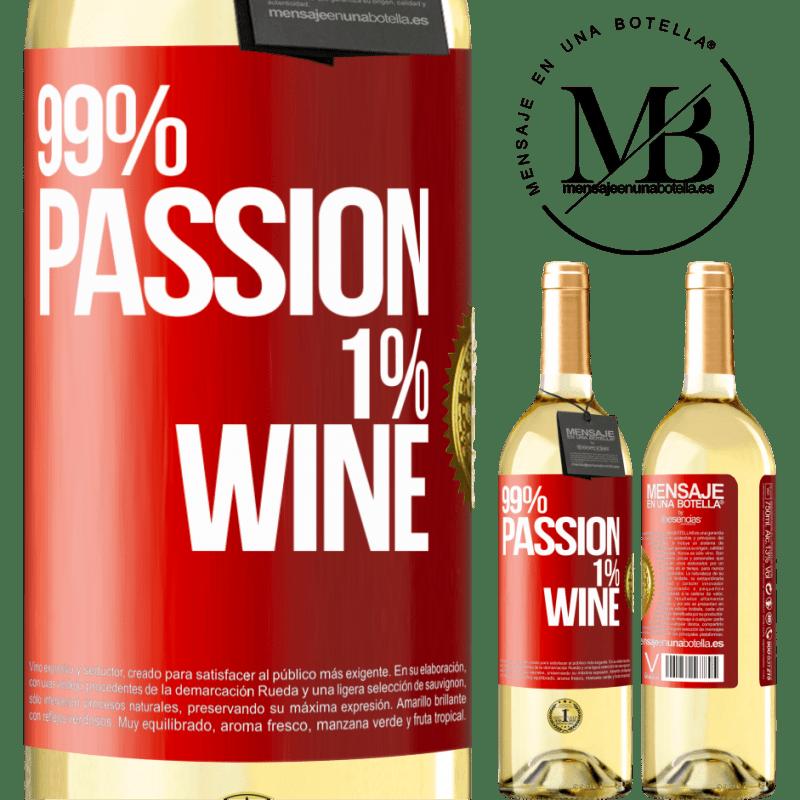 24,95 € Envío gratis | Vino Blanco Edición WHITE 99% passion, 1% wine Etiqueta Roja. Etiqueta personalizable Vino joven Cosecha 2020 Verdejo