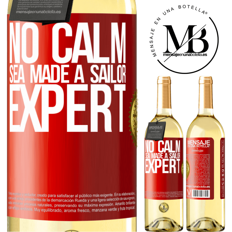 24,95 € Free Shipping   White Wine WHITE Edition No calm sea made a sailor expert Red Label. Customizable label Young wine Harvest 2020 Verdejo