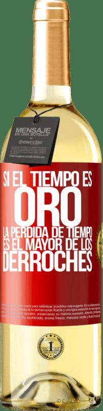 24,95 € Envío gratis | Vino Blanco Edición WHITE Si el tiempo es oro, la pérdida de tiempo es el mayor de los derroches Etiqueta Roja. Etiqueta personalizable Vino joven Cosecha 2020 Verdejo