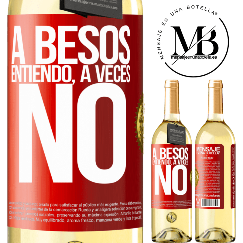 24,95 € Free Shipping   White Wine WHITE Edition A besos entiendo, a veces no Red Label. Customizable label Young wine Harvest 2020 Verdejo