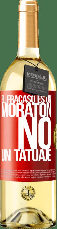 24,95 € Envío gratis | Vino Blanco Edición WHITE El fracaso es un moratón, no un tatuaje Etiqueta Roja. Etiqueta personalizable Vino joven Cosecha 2020 Verdejo