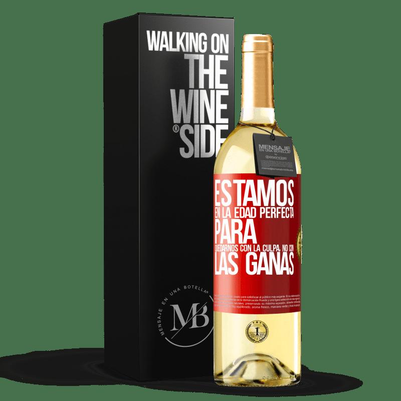 24,95 € Envoi gratuit   Vin blanc Édition WHITE Nous sommes dans l'âge parfait pour garder le blâme, pas le désir Étiquette Rouge. Étiquette personnalisable Vin jeune Récolte 2020 Verdejo
