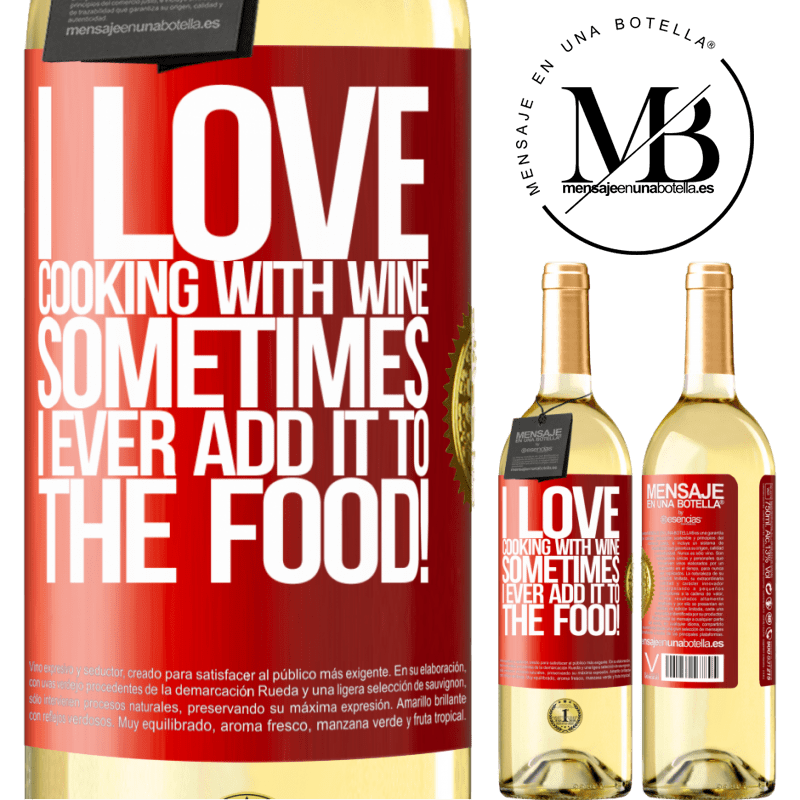 24,95 € Free Shipping | White Wine WHITE Edition I love cooking with wine. Sometimes I ever add it to the food! Red Label. Customizable label Young wine Harvest 2020 Verdejo