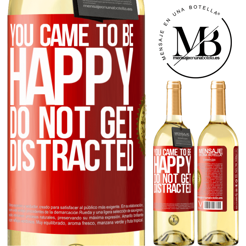 24,95 € Free Shipping   White Wine WHITE Edition You came to be happy. Do not get distracted Red Label. Customizable label Young wine Harvest 2020 Verdejo