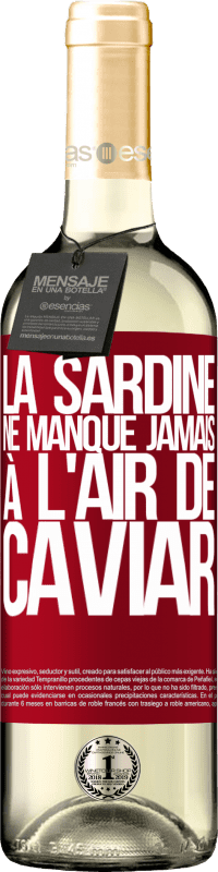 24,95 € Envoi gratuit | Vin blanc Édition WHITE La sardine ne manque jamais à l'air de caviar Étiquette Rouge. Étiquette personnalisable Vin jeune Récolte 2020 Verdejo