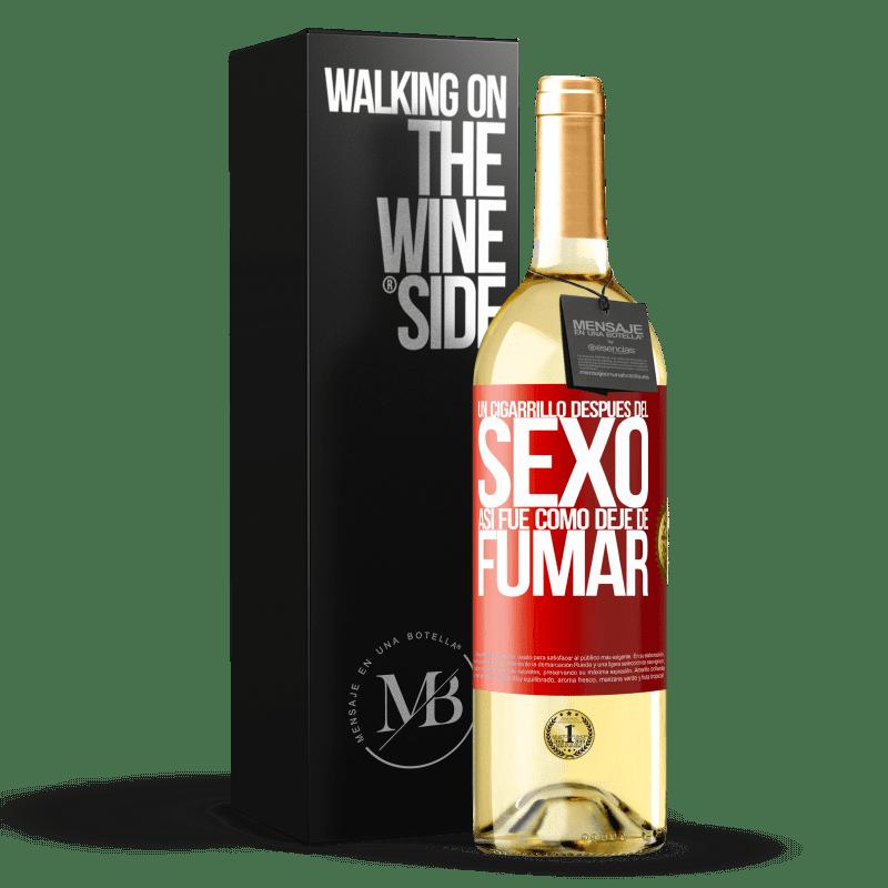 24,95 € Envoi gratuit   Vin blanc Édition WHITE Une cigarette après le sexe. C'est comme ça que j'ai arrêté de fumer Étiquette Rouge. Étiquette personnalisable Vin jeune Récolte 2020 Verdejo