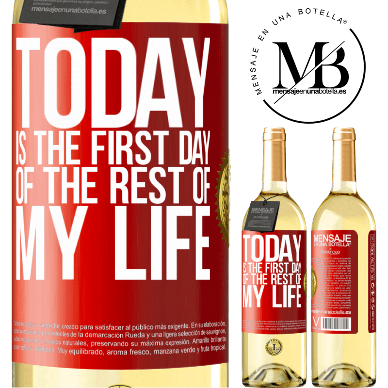 24,95 € Free Shipping | White Wine WHITE Edition Today is the first day of the rest of my life Red Label. Customizable label Young wine Harvest 2020 Verdejo