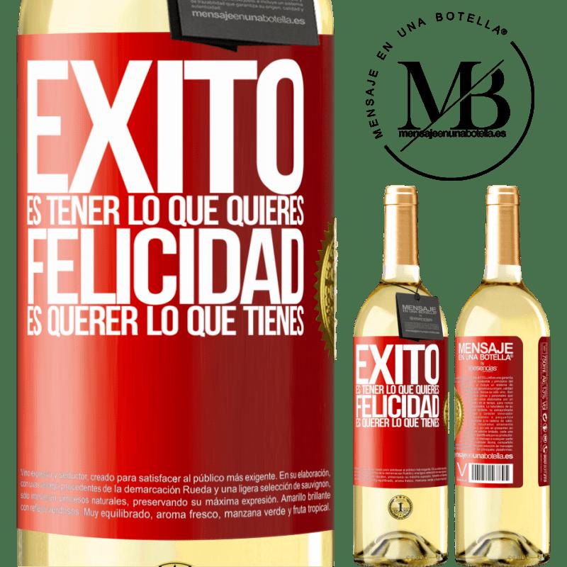 24,95 € Envío gratis | Vino Blanco Edición WHITE Éxito es tener lo que quieres. Felicidad es querer lo que tienes Etiqueta Roja. Etiqueta personalizable Vino joven Cosecha 2020 Verdejo