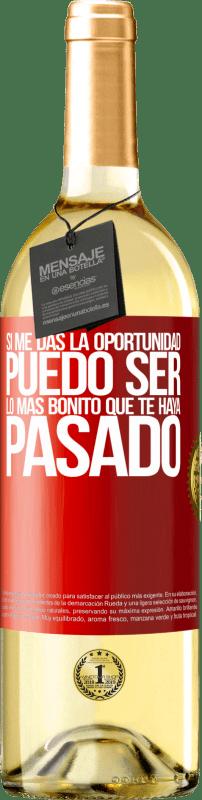 24,95 € Envío gratis | Vino Blanco Edición WHITE Si me das la oportunidad, puedo ser lo más bonito que te haya pasado Etiqueta Roja. Etiqueta personalizable Vino joven Cosecha 2020 Verdejo