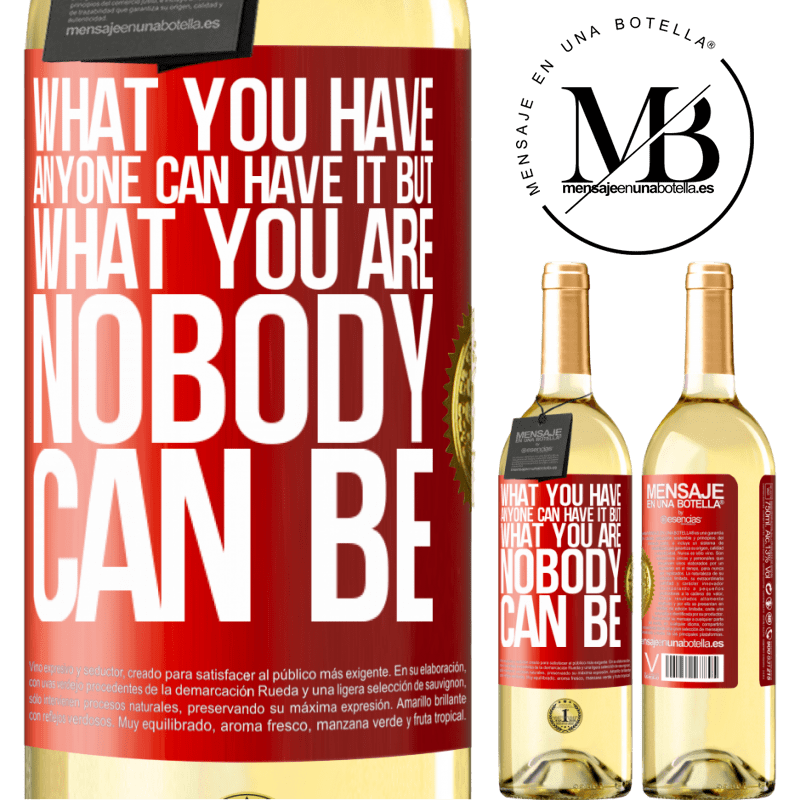 24,95 € Free Shipping | White Wine WHITE Edition What you have anyone can have it, but what you are nobody can be Red Label. Customizable label Young wine Harvest 2020 Verdejo