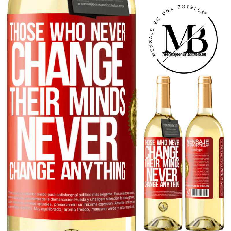 24,95 € Free Shipping   White Wine WHITE Edition Those who never change their minds, never change anything Red Label. Customizable label Young wine Harvest 2020 Verdejo