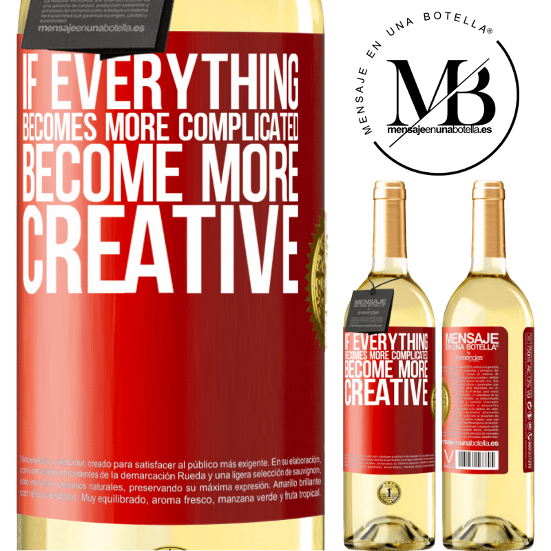 24,95 € Free Shipping | White Wine WHITE Edition If everything becomes more complicated, become more creative Red Label. Customizable label Young wine Harvest 2020 Verdejo